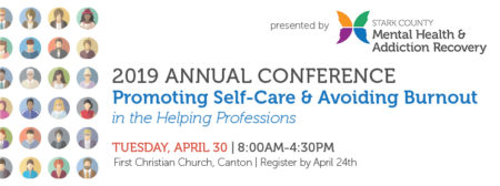 2019 Annual Conference: Promoting Self-Care & Avoiding Burnout in the Helping Professions @ First Christian Church | North Canton | Ohio | United States